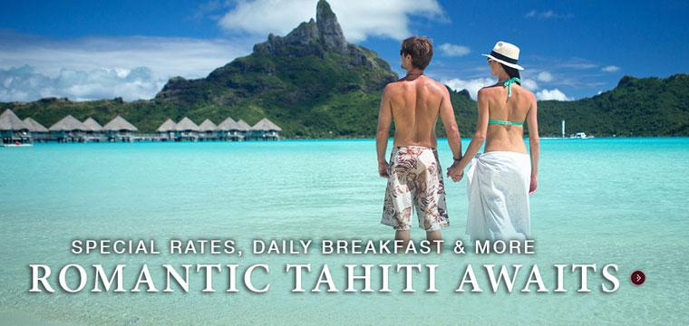 Special Rates to Romantic Tahiti