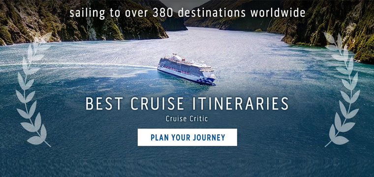 Award-winning itineraries on Princess Cruises